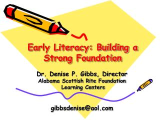Early Literacy: Building a Strong Foundation