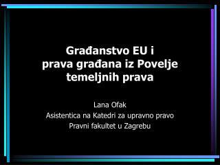 Građanstvo EU i prava građana iz Povelje temeljnih prava