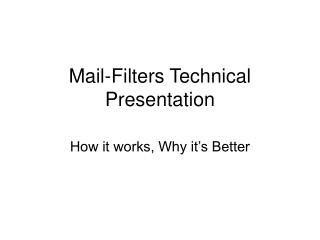 Mail-Filters Technical Presentation
