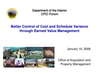January 10, 2008 Office of Acquisition and  Property Management