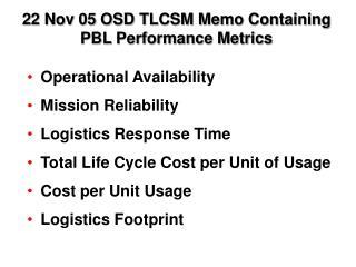 22 Nov 05 OSD TLCSM Memo Containing PBL Performance Metrics