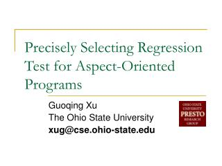 Precisely Selecting  Regression Test for Aspect-Oriented Programs