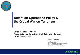 Detention Operations Policy & the Global War on Terrorism Office of Detainee Affairs