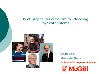 Bond-Graphs: A Formalism for Modeling Physical Systems