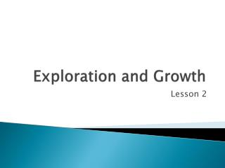 Exploration and Growth
