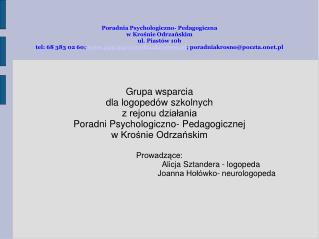 Grupa wsparcia  dla logopedów szkolnych z rejonu działania  Poradni Psychologiczno- Pedagogicznej
