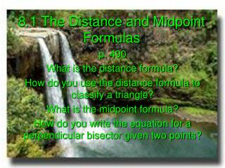 8.1 The Distance and Midpoint Formulas