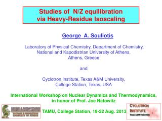 George  A. Souliotis  Laboratory of Physical Chemistry, Department of Chemistry,