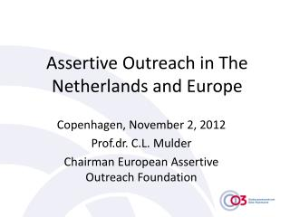 Assertive Outreach in The Netherlands and Europe