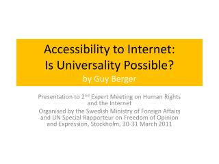 Accessibility to Internet:  Is Universality Possible? by Guy Berger