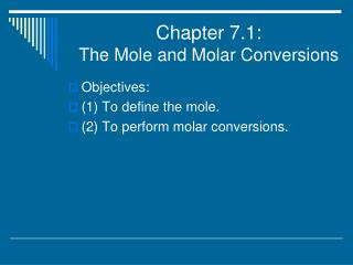 Chapter 7.1:  The Mole and Molar Conversions