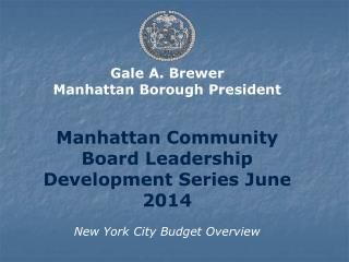 Gale A. Brewer Manhattan Borough President