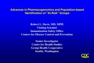 Advances in Pharmacogenomics and Population-based Identification of