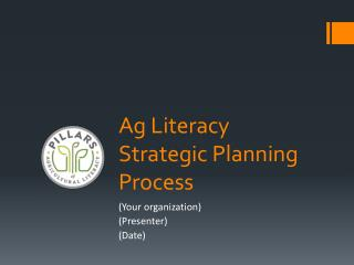 Ag Literacy  Strategic Planning Process