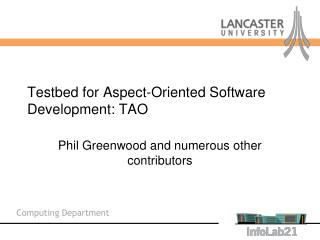 Testbed for Aspect-Oriented Software Development: TAO