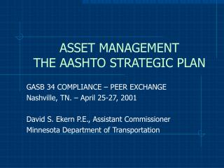 ASSET MANAGEMENT THE AASHTO STRATEGIC PLAN