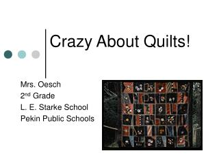 Crazy About Quilts!