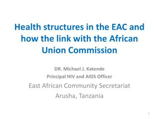 Health structures in the EAC and how the link with the African Union Commission