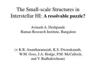 The Small-scale Structures in Interstellar HI:  A resolvable puzzle?