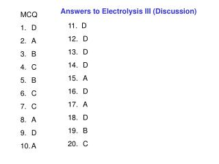 Answers to Electrolysis III (Discussion)