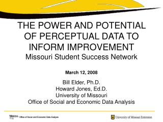 Bill Elder, Ph.D. Howard Jones, Ed.D. University of Missouri