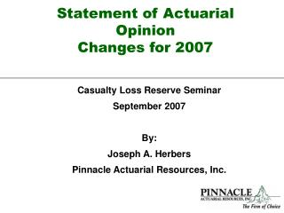 Statement of Actuarial Opinion Changes for 2007
