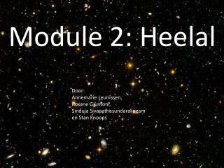 Module 2: Heelal