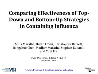 Comparing Effectiveness of Top-Down and Bottom-Up Strategies in Containing Influenza
