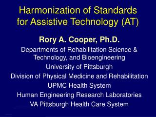 Harmonization of Standards for Assistive Technology (AT)