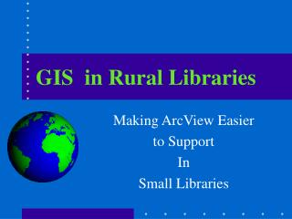 GIS  in Rural Libraries