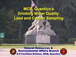 MCB, Quantico s  Drinking Water Quality  Lead and Copper Sampling
