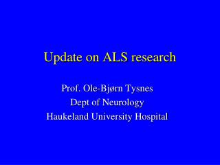 Update on ALS research