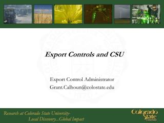 Export Controls and CSU