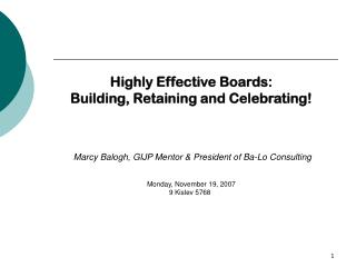 Highly Effective Boards: Building, Retaining and Celebrating!