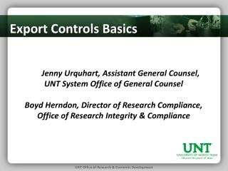 Jenny Urquhart,  Assistant General Counsel,  UNT System Office of General Counsel