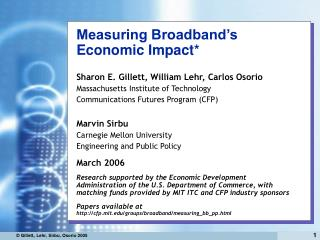 Measuring Broadband's Economic Impact*