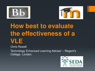 How best to evaluate the effectiveness of a VLE