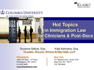 Hot Topics in Immigration Law for  Clinicians & Post-Docs