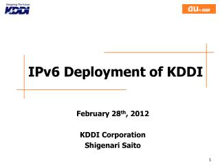 IPv6 Deployment of KDDI