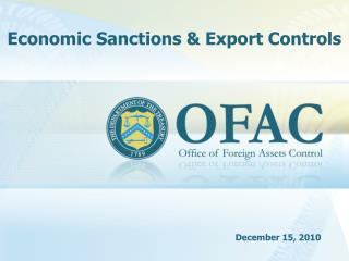 Economic Sanctions & Export Controls