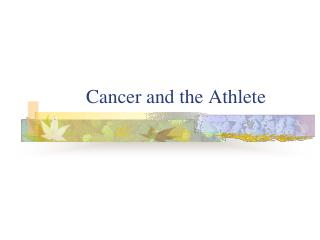Cancer and the Athlete