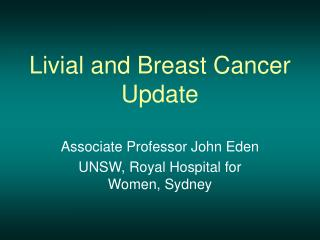 Livial and Breast Cancer Update