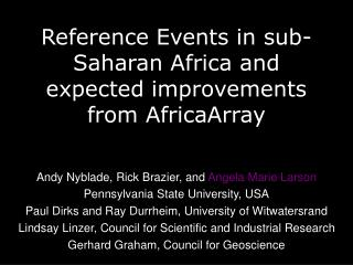 Reference Events in sub-Saharan Africa and expected improvements from AfricaArray