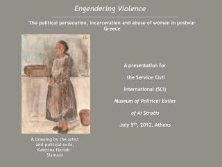 Engendering Violence