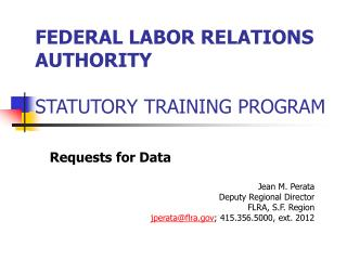 FEDERAL LABOR RELATIONS AUTHORITY  STATUTORY TRAINING PROGRAM