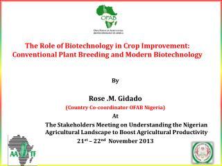 By Rose .M.  Gidado (Country Co-coordinator OFAB Nigeria) At