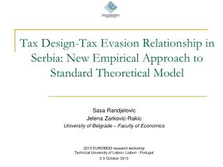 Sasa Randjelovic  Jelena Zarkovic-Rakic University of Belgrade – Faculty of Economics