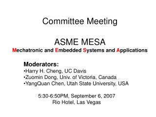 Committee Meeting  ASME MESA Mechatronic and Embedded Systems and Applications