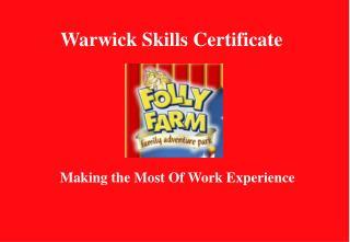 Warwick Skills Certificate