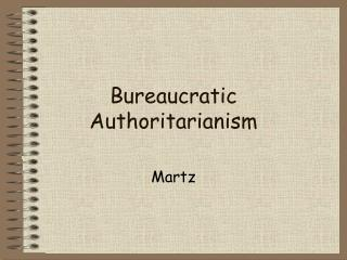 Bureaucratic Authoritarianism